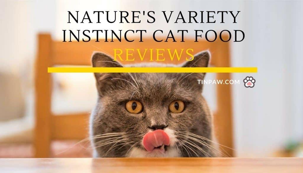 Nature's Variety Instinct Cat Food Reviews